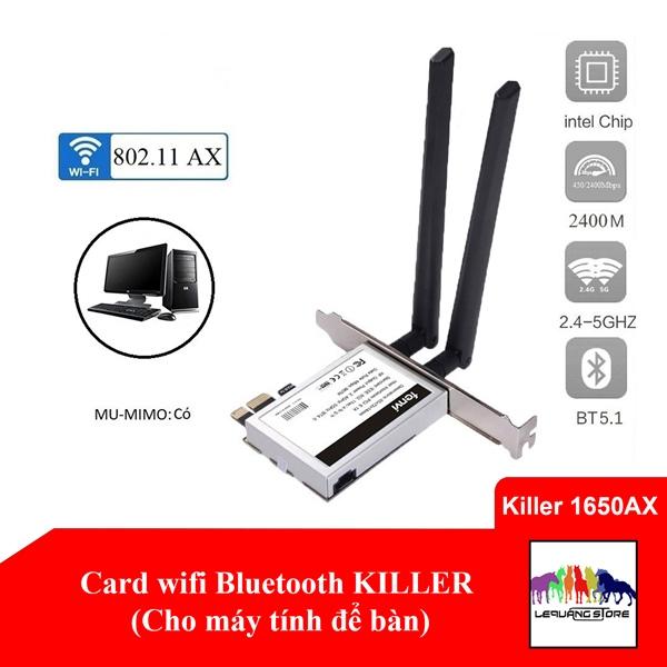 Card wifi Bluetooth Killer 1650X (Cho máy tính để bàn)